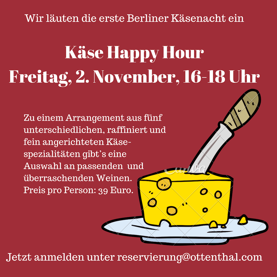 Ottenthal Käse Happy Hour Cheese Berlin